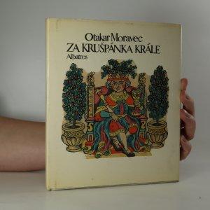 náhled knihy - Za Krušpánka krále. Na lidové látky z různých končin světa i na vlastní motivy