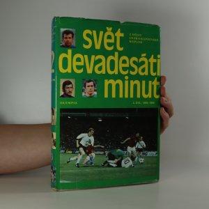 náhled knihy - Svět devadesáti minut. 2. díl. 1945-1980