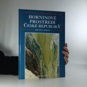 náhled knihy - Horninové prostředí České republiky. Jeho stav a ochrana
