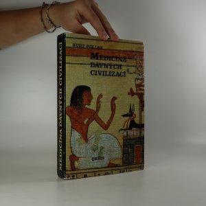 náhled knihy - Medicína dávných civilizací (páchne zatuchlinou)