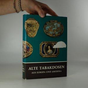 náhled knihy - Alte Tabakdosen aus Europa und Amerika (páchne zatuchlinou)