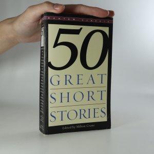 náhled knihy - 50 Great Short Stories (poškozená)