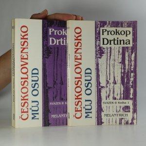 náhled knihy - Československo můj osud. Svazek druhý, Kniha 1. a 2. (2 svazky). (je cítit zatuchlinou)