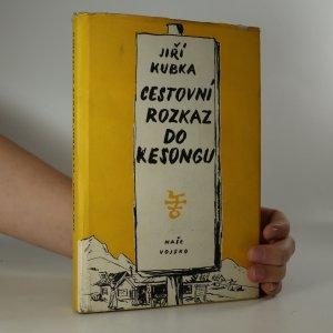 náhled knihy - Cestovní rozkaz do Kesongu