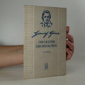 náhled knihy - Heinrich Heine. Der Dichter der Revolution