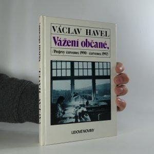náhled knihy - Vážení občané. Projevy 7/1990-7/1992