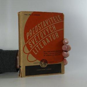 náhled knihy - Představitelé světových literatur. Dílo a osudy největších spisovatelů našeho i světového písemnictví od středověku do dneška
