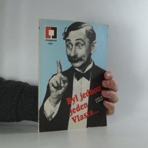 náhled knihy - Byl jednou jeden Vlasta...