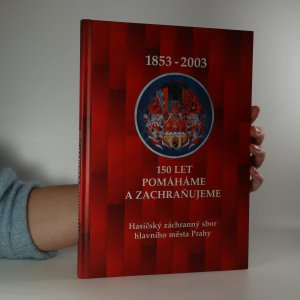 náhled knihy - Hasičský záchranný sbor hlavního města Prahy 1853-2003