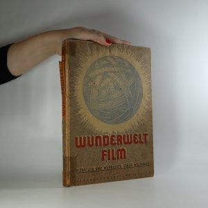 náhled knihy - Wunderwelt Film. Künstler und Werkleute einer Weltmacht
