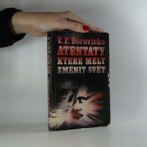 náhled knihy - Atentáty, které měly změnit svět