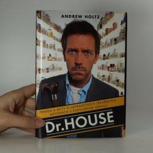 náhled knihy - Dr. House. Pravda a mýty o netradičních lékařských metodách v populárním seriálu.