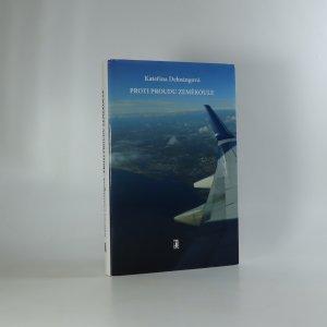 náhled knihy - Proti proudu zeměkoule