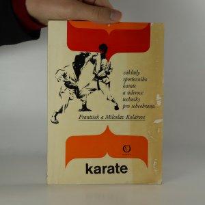 náhled knihy - Karate. Základy sportovního karate a úderové techniky pro sebeobranu. (Kniha je cítit zatuchlinou).