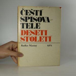 náhled knihy - Čeští spisovatelé deseti století. (Kniha je cítit zatuchlinou).