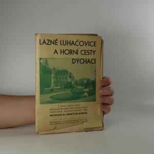 náhled knihy - Lázně Luhačovice a horní cesty dýchací (je cítit zatuchlinou)