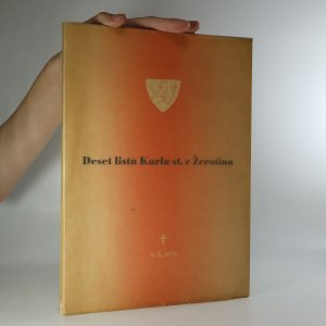 náhled knihy - Deset listů Karla st. z Žerotína: na památku třístého výročí smrti Karla st. z Žerotína (je cítit zatuchlinou)