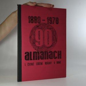 náhled knihy - Almanach 1880-1970 1. české státní reálky v Brně (je cítit zatuchlinou)