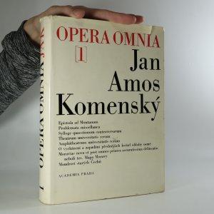 náhled knihy - Dílo Jana Amose Komenského: Johannis Amos Comenii Opera Omnia. 1. díl. (je cítit zatuchlinou)