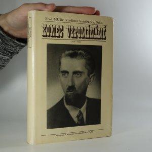 náhled knihy - Konec vzpomínání: 1938-1945 (je cítit zatuchlinou)