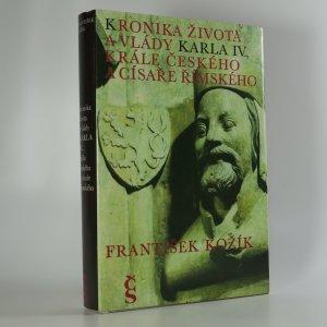 náhled knihy - Kronika života a vlády Karla IV., krále českého a císaře římského (je cítit zatuchlinou)
