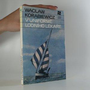 náhled knihy - V uniformě lodního lékaře (je cítit zatuchlinou)