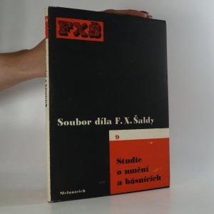 náhled knihy - Studie o umění a básnících. Soubor díla F. X. Šaldy č. 9 (je cítit zatuchlinou)