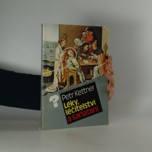 náhled knihy - Léky, léčitelství a šarlatáni (je cítit zatuchlinou)
