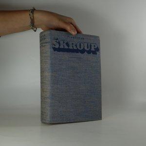 náhled knihy - František Škroup (je cítit zatuchlinou)