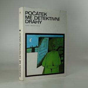 náhled knihy - Počátek mé detektivní dráhy