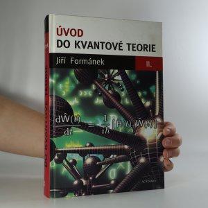 náhled knihy - Úvod do kvantové teorie II.