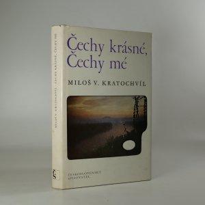 náhled knihy - Čechy krásné, Čechy mé. O dvou podřipských rodech