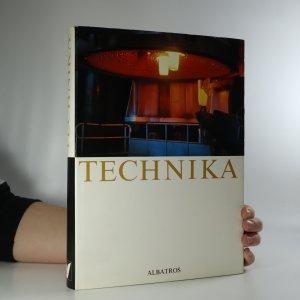 náhled knihy - Technika. Člověk přetváří svět