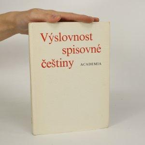 náhled knihy - Výslovnost spisovné češtiny. Výslovnost slov přejatých. Výslovnostní slovník (je cítit zatuchlinou)