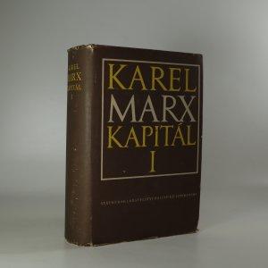 náhled knihy - Kapitál. Kritika politické ekonomie. Kniha 1. Díl 1.