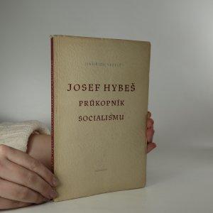 náhled knihy - Josef Hybeš, průkopník socialismu