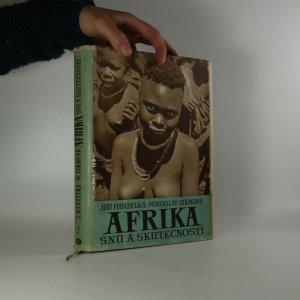 náhled knihy - Afrika snů a skutečností (2. díl)
