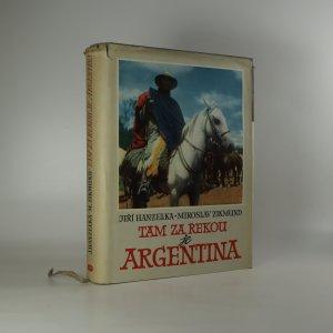 náhled knihy - Tam za řekou je Argentina
