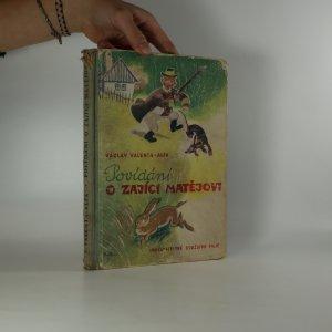 náhled knihy - Povídání o zajíci Matějovi (poškozeno,viz foto, viz poznámka)