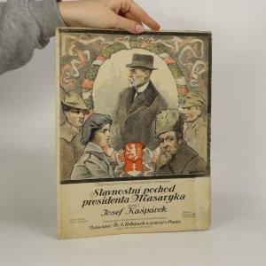 náhled knihy - Slavnostní pochod presidenta Masaryka