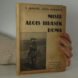 náhled knihy - Mistr Alois Jirásek doma