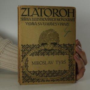 náhled knihy - Zlatoroh. Sbírka illustrovaných monografií. Miroslav Tyrš