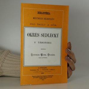 náhled knihy - Okres Sedlecký v Táborsku (reprint)