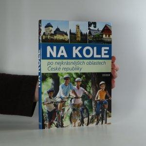 náhled knihy - Na kole po nejkrásnějších oblastech České republiky