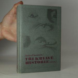 náhled knihy - Tři krvavé historie