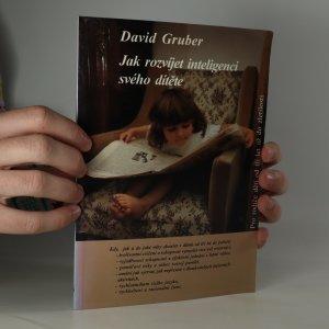 náhled knihy - Jak rozvíjet inteligenci svého dítěte