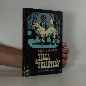 náhled knihy - Bella a Sebastián. Tajný dokument