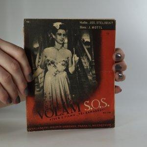 náhled knihy - Volám S.O.S. Slow-fox z filmu Tři kamarádi