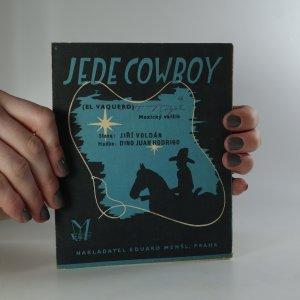 náhled knihy - Jede cowboy. El Vaquero. Mexický valčík