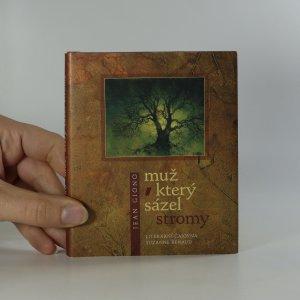 náhled knihy - Muž, který sázel stromy